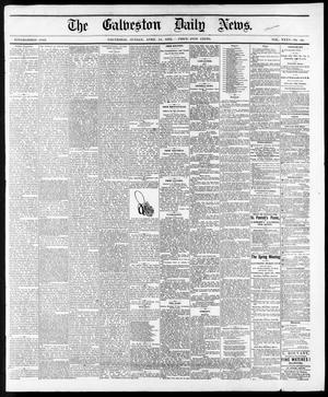Primary view of object titled 'The Galveston Daily News. (Galveston, Tex.), Vol. 35, No. 80, Ed. 1 Sunday, April 11, 1875'.