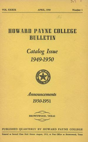Primary view of object titled 'Catalogue of Howard Payne College, 1949-1950'.