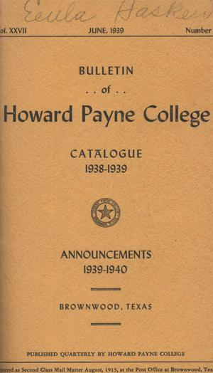 Primary view of object titled 'Catalogue of Howard Payne College, 1938-1939'.