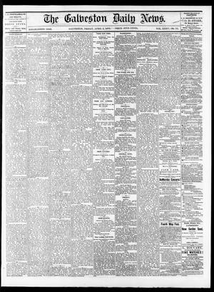 Primary view of object titled 'The Galveston Daily News. (Galveston, Tex.), Vol. 35, No. 73, Ed. 1 Friday, April 2, 1875'.