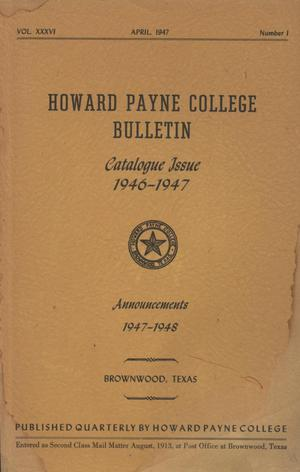 Primary view of object titled 'Catalogue of Howard Payne College, 1946-1947'.
