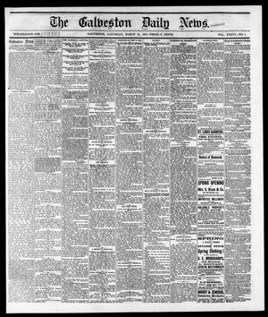 Primary view of object titled 'The Galveston Daily News. (Galveston, Tex.), Vol. 36, No. 1, Ed. 1 Saturday, March 24, 1877'.