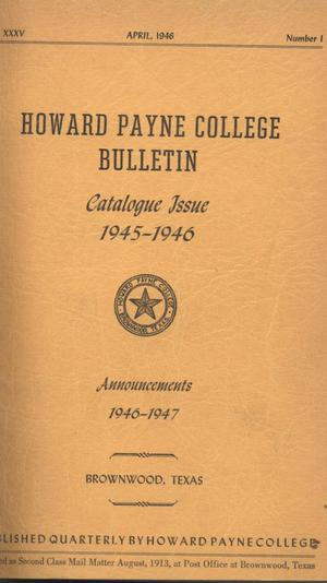 Primary view of object titled 'Catalogue of Howard Payne College, 1945-1946'.