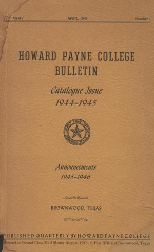 Primary view of object titled 'Catalogue of Howard Payne College, 1944-1945'.