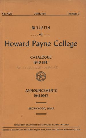 Primary view of object titled 'Catalogue of Howard Payne College, 1940-1941'.