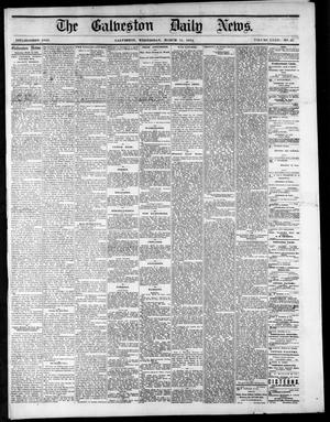 Primary view of object titled 'The Galveston Daily News. (Galveston, Tex.), Vol. 34, No. 55, Ed. 1 Wednesday, March 11, 1874'.