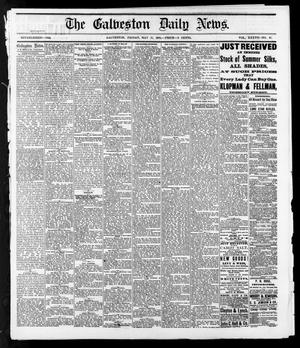 Primary view of The Galveston Daily News. (Galveston, Tex.), Vol. 37, No. 47, Ed. 1 Friday, May 17, 1878
