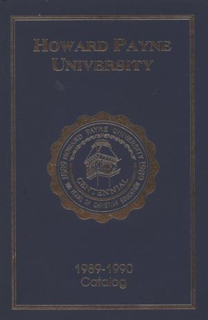 Primary view of object titled 'Catalogue of Howard Payne University, 1989-1990'.