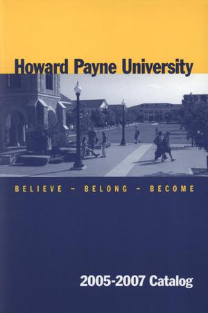 Primary view of object titled 'Catalog of Howard Payne University, 2005-2007'.