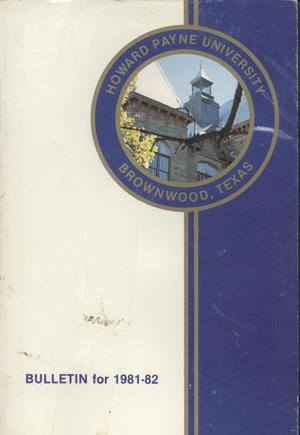 Primary view of object titled 'Catalog of Howard Payne University, 1981-1982'.