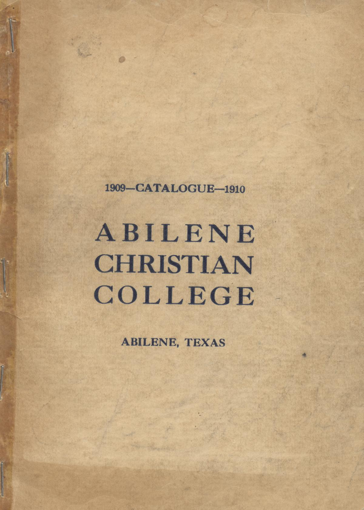 Catalog of Abilene Christian College, 1909-1910                                                                                                      Front Cover