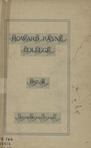 Primary view of object titled 'Catalogue of Howard Payne College, 1907-1908'.