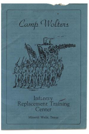 Camp Wolters, Infantry Replacement Training Center, Mineral Wells, Texas