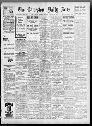 Primary view of object titled 'The Galveston Daily News. (Galveston, Tex.), Vol. 55, No. 360, Ed. 1 Friday, March 19, 1897'.