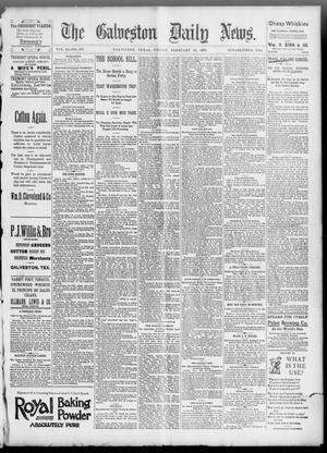 Primary view of object titled 'The Galveston Daily News. (Galveston, Tex.), Vol. 51, No. 337, Ed. 1 Friday, February 24, 1893'.