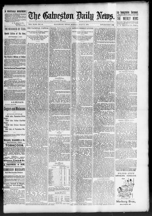Primary view of object titled 'The Galveston Daily News. (Galveston, Tex.), Vol. 49, No. 84, Ed. 1 Monday, July 21, 1890'.