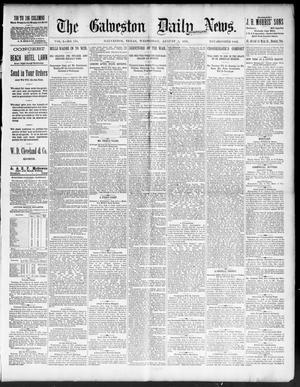 Primary view of object titled 'The Galveston Daily News. (Galveston, Tex.), Vol. 50, No. 134, Ed. 1 Wednesday, August 5, 1891'.