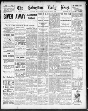 Primary view of object titled 'The Galveston Daily News. (Galveston, Tex.), Vol. 50, No. 40, Ed. 1 Sunday, May 3, 1891'.
