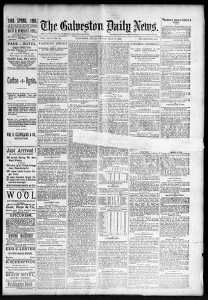 Primary view of object titled 'The Galveston Daily News. (Galveston, Tex.), Vol. 47, No. 22, Ed. 1 Friday, May 18, 1888'.