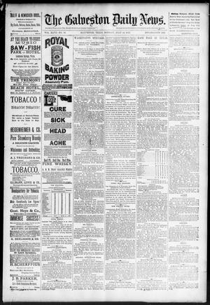 Primary view of object titled 'The Galveston Daily News. (Galveston, Tex.), Vol. 47, No. 82, Ed. 1 Monday, July 16, 1888'.