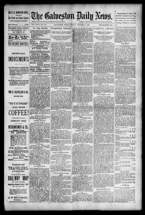 Primary view of object titled 'The Galveston Daily News. (Galveston, Tex.), Vol. 47, No. 175, Ed. 1 Friday, October 19, 1888'.