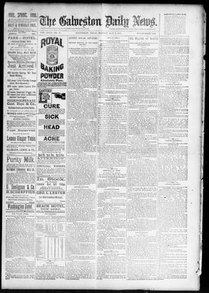 Primary view of object titled 'The Galveston Daily News. (Galveston, Tex.), Vol. 47, No. 11, Ed. 1 Monday, May 7, 1888'.