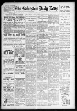 Primary view of object titled 'The Galveston Daily News. (Galveston, Tex.), Vol. 48, No. 332, Ed. 1 Tuesday, March 25, 1890'.