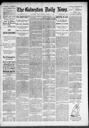 Primary view of object titled 'The Galveston Daily News. (Galveston, Tex.), Vol. 49, No. 347, Ed. 1 Tuesday, March 10, 1891'.