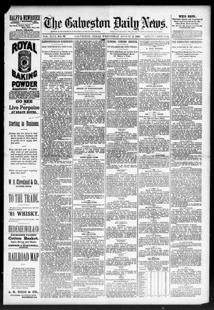 Primary view of object titled 'The Galveston Daily News. (Galveston, Tex.), Vol. 46, No. 99, Ed. 1 Wednesday, August 3, 1887'.