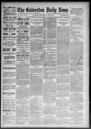 Primary view of object titled 'The Galveston Daily News. (Galveston, Tex.), Vol. 47, No. 340, Ed. 1 Tuesday, April 2, 1889'.
