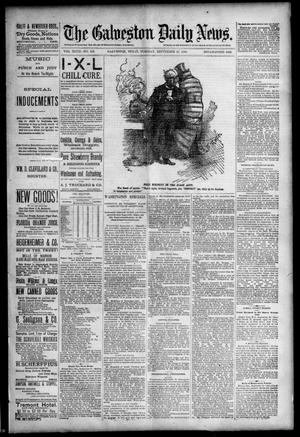 Primary view of object titled 'The Galveston Daily News. (Galveston, Tex.), Vol. 47, No. 138, Ed. 1 Tuesday, September 11, 1888'.