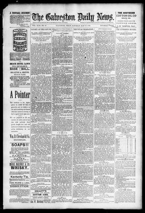 Primary view of The Galveston Daily News. (Galveston, Tex.), Vol. 49, No. 19, Ed. 1 Saturday, May 17, 1890