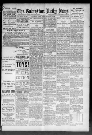 Primary view of object titled 'The Galveston Daily News. (Galveston, Tex.), Vol. 48, No. 209, Ed. 1 Friday, November 22, 1889'.