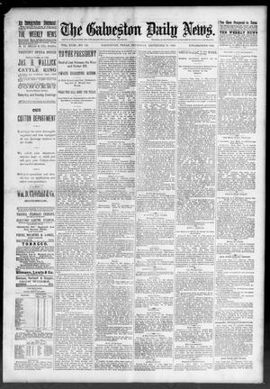 Primary view of object titled 'The Galveston Daily News. (Galveston, Tex.), Vol. 49, No. 142, Ed. 1 Thursday, September 18, 1890'.