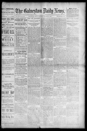 Primary view of object titled 'The Galveston Daily News. (Galveston, Tex.), Vol. 47, No. 183, Ed. 1 Saturday, October 27, 1888'.