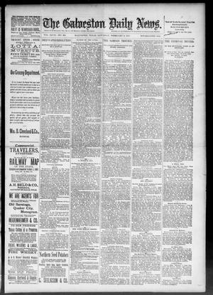 Primary view of object titled 'The Galveston Daily News. (Galveston, Tex.), Vol. 47, No. 281, Ed. 1 Saturday, February 2, 1889'.