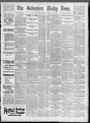 Primary view of object titled 'The Galveston Daily News. (Galveston, Tex.), Vol. 51, No. 292, Ed. 1 Tuesday, January 10, 1893'.