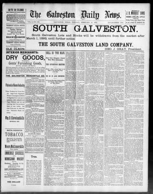 Primary view of object titled 'The Galveston Daily News. (Galveston, Tex.), Vol. 50, No. 336, Ed. 1 Tuesday, February 23, 1892'.