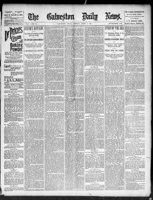 Primary view of object titled 'The Galveston Daily News. (Galveston, Tex.), Vol. 50, No. 13, Ed. 1 Monday, April 6, 1891'.