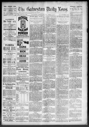 Primary view of object titled 'The Galveston Daily News. (Galveston, Tex.), Vol. 46, No. 349, Ed. 1 Monday, April 9, 1888'.
