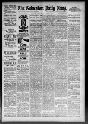 Primary view of object titled 'The Galveston Daily News. (Galveston, Tex.), Vol. 47, No. 290, Ed. 1 Monday, February 11, 1889'.