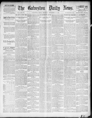 Primary view of object titled 'The Galveston Daily News. (Galveston, Tex.), Vol. 50, No. 177, Ed. 1 Thursday, September 17, 1891'.