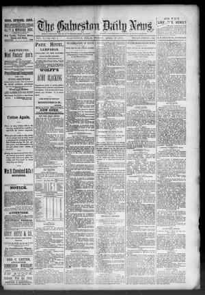Primary view of object titled 'The Galveston Daily News. (Galveston, Tex.), Vol. 47, No. 1, Ed. 1 Friday, April 27, 1888'.