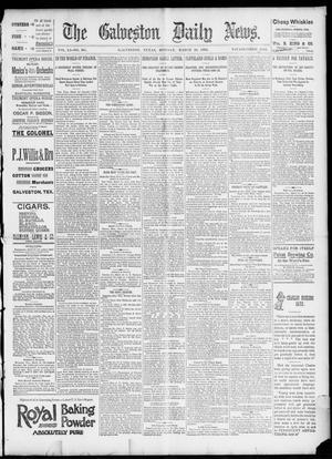 Primary view of object titled 'The Galveston Daily News. (Galveston, Tex.), Vol. 51, No. 361, Ed. 1 Monday, March 20, 1893'.