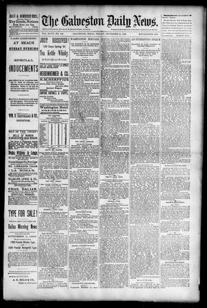 Primary view of object titled 'The Galveston Daily News. (Galveston, Tex.), Vol. 47, No. 148, Ed. 1 Friday, September 21, 1888'.