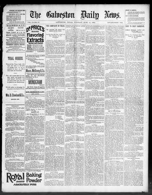 Primary view of object titled 'The Galveston Daily News. (Galveston, Tex.), Vol. 51, No. 82, Ed. 1 Tuesday, June 14, 1892'.