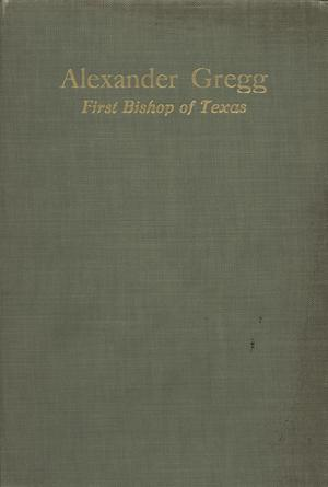 Primary view of object titled 'Alexander Gregg, First Bishop of Texas'.