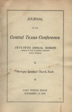 Primary view of object titled 'Journal of the Central Texas Conference, Fifty-Fifth Annual Session (which is the eleventh session since division), Methodist Episcopal Church, South'.