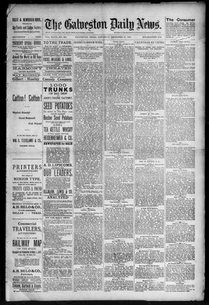 Primary view of object titled 'The Galveston Daily News. (Galveston, Tex.), Vol. 47, No. 246, Ed. 1 Saturday, December 29, 1888'.