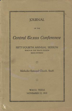Primary view of object titled 'Journal of the Central Texas Conference, Fifty-Fourth Annual Session (which is the tenth session since division), Methodist Episcopal Church, South'.